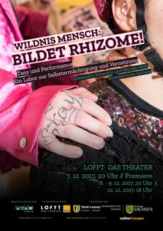 Tanzproduktion - Wildnis Mensch: Bildet Rhizome!