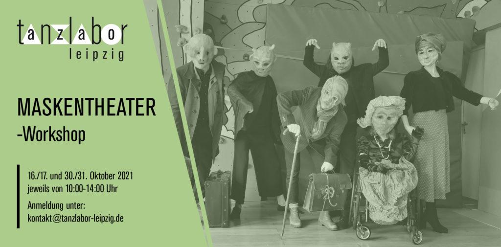 Bild von 6 Personen, welche verkleidet sind und eine Theatermaske tragen. Daneben steht groß Maskentheater-Workshop.